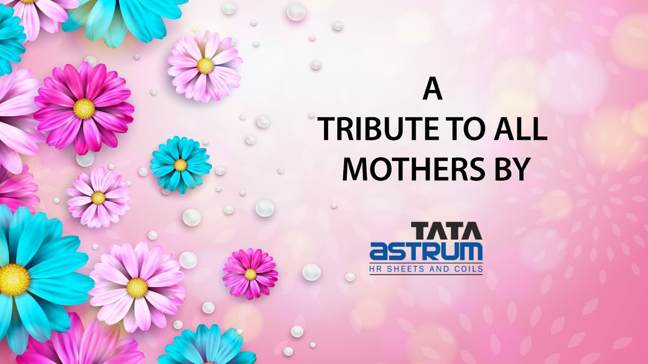 A Mother's Day Tribute- Tata astrum