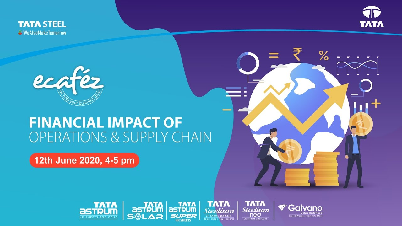 Ecafez Webinar on Financial Impact of Operations & Supply Chain