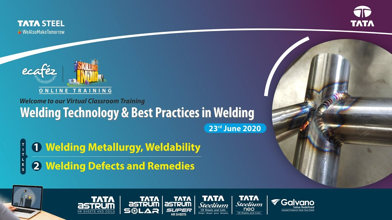 Ecafez Webinar Welding Metallurgy, Weldability and Welding Defects and Remedies